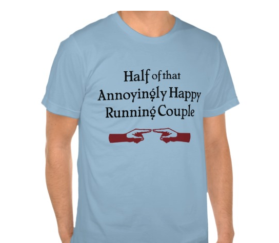 You will never have to take up running just because your significant other decided to.